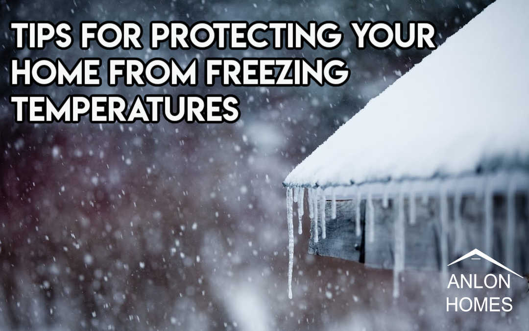 Five Tips for Protecting Your Home From Freezing Temperatures